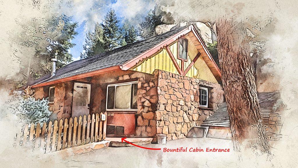 Bountiful Cabin Entrance